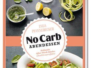Buchtipp – Pfannebecker: No Carb Abendessen.