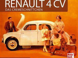 Buch-Tipp – Gaubatz, Erhartitsch: Renault 4 CV. Das Cremeschnittchen.