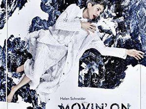 CD-Tipp – Helen Schneider: Movin' On