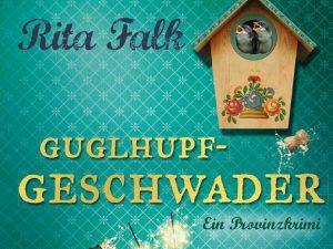 Buchtipp – Falk: Guglhupfgeschwader