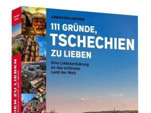 Buchtipp – Amthor: 111 Gründe, Tschechien zu lieben