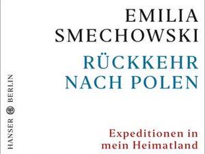 Buchtipp – Smechowski: Rückkehr nach Polen