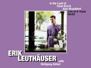 CD-Tipp: Leuthäuser/Köhler: In The Land Of Irene Kral & Alan Broadbent