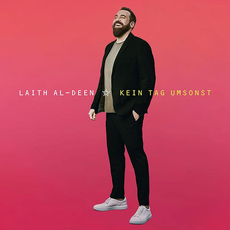 Musik-Tipp: Laith Al-Deen – Kein Tag umsonst
