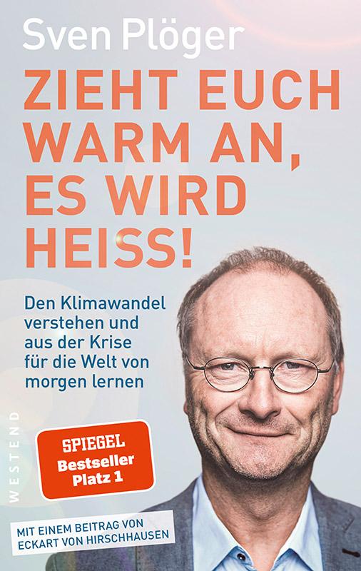 Lesetipp – Plöger: Zieht euch warm an, es wird heiß!