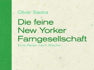 Lese-Tipp – Sacks: Die feine New Yorker Farngesellschaft
