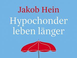 Lese-Tipp – Hein: Hypochonder leben länger