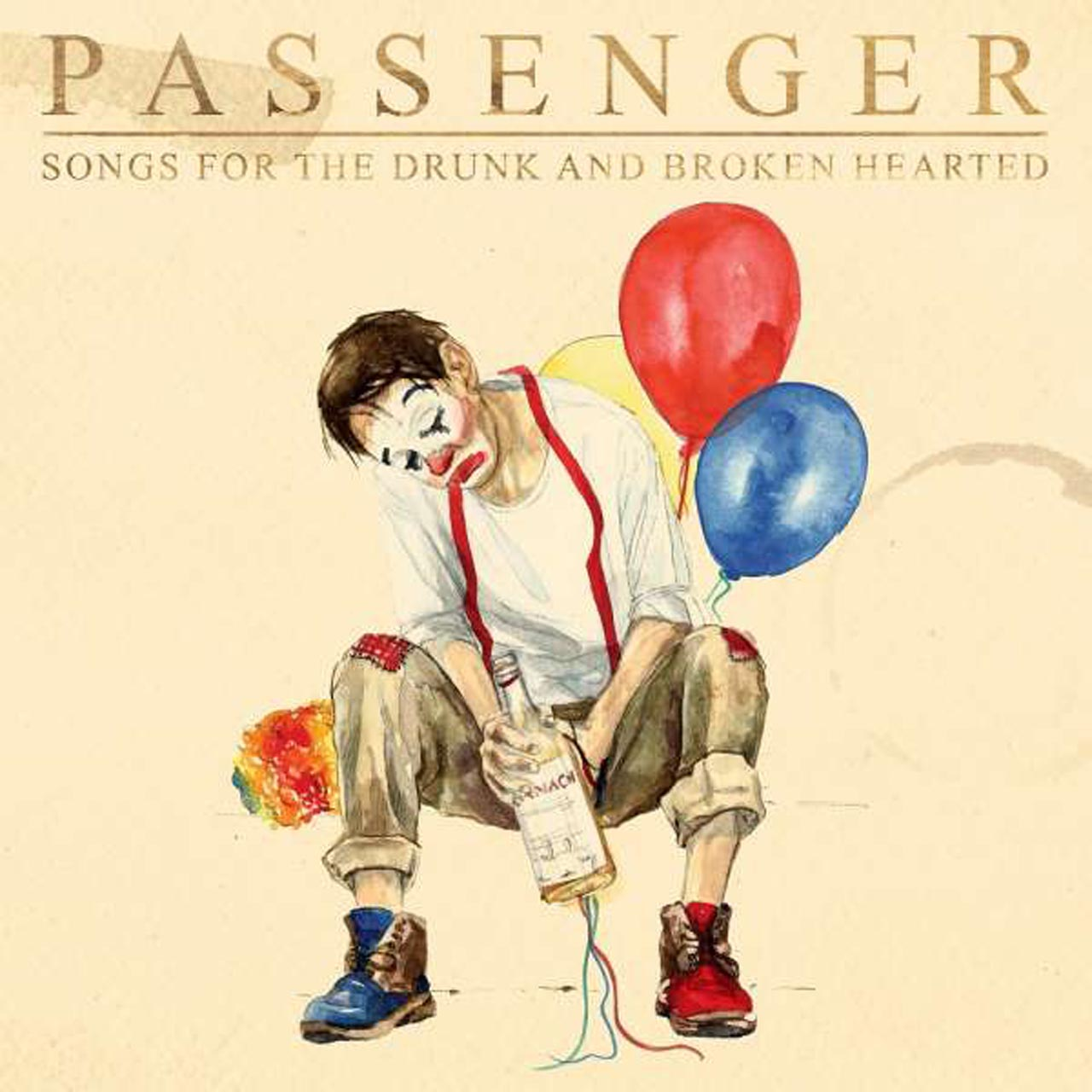 Musik-Tipp – Passenger: Songs For The Drunk And Broken Hearted