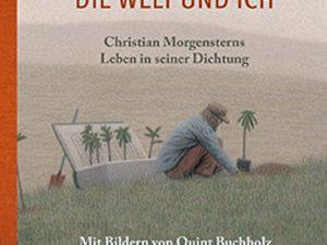 Lese-Tipp – Morgenstern/Buchholz: Die Welt und ich