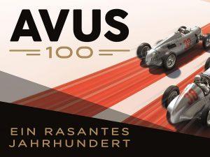 100 Jahre AVUS: Ausstellung würdigt legendäre Rennstrecke